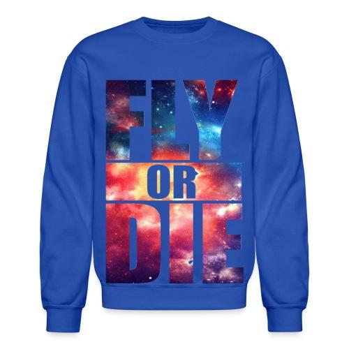 Fly or Die crewneck - Crewneck Sweatshirt