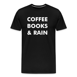 Men's Premium T-Shirt - Reading,Rain,Comfy,Coffee,Boooks