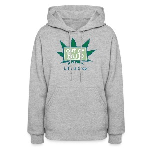 Out of Bud Sign  - Womens Hooded Sweatshirt - Women's Hoodie