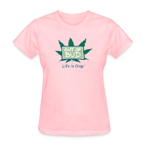 Out of Bud Sign - Womens Standard T-shirt - Women's T-Shirt