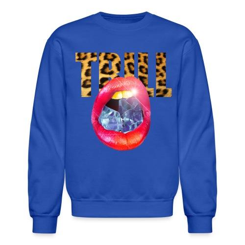Trill Ice  - Crewneck Sweatshirt