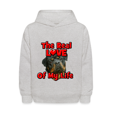 Rottweiler, The Real Love Of My Life Sweatshirts