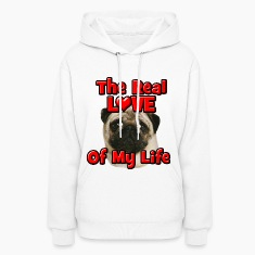 Pug, The Real Love Of My Life Hoodies