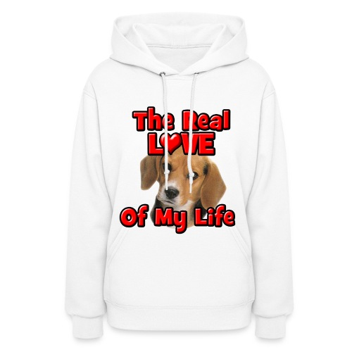 Beagle, The Real Love Of My Life - Women's Hoodie