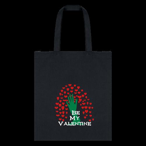 Be my Valentine - Tote Bag