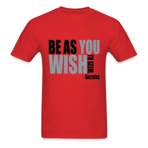 Be As You Wish To Seem - Men's T-Shirt