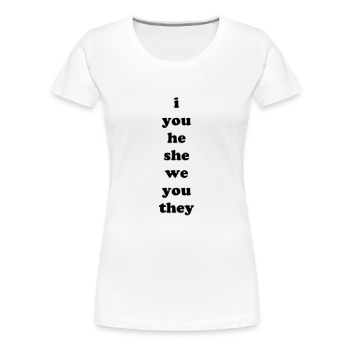 Subject-Object Pronouns - Women's Premium T-Shirt