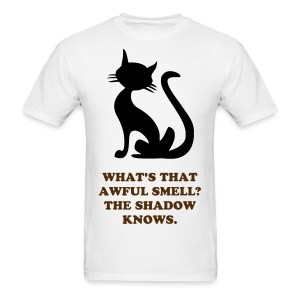 SHADOW KNOWS T-SHIRT AWFUL SMELL - Men's T-Shirt