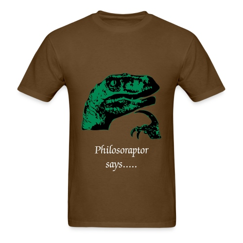 Philosoraptor Says - Men's T-Shirt