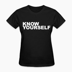 Know yourself Women's T-Shirts