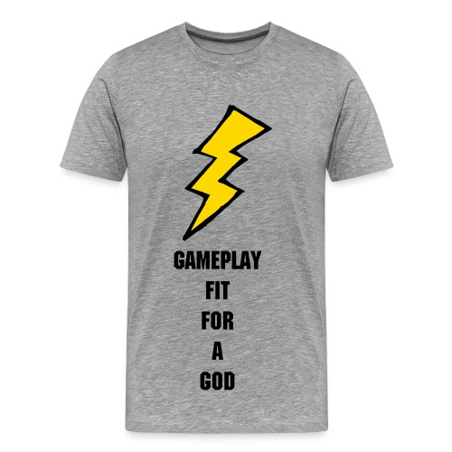 Gameplay Fit For A God Shirt - Men's Premium T-Shirt