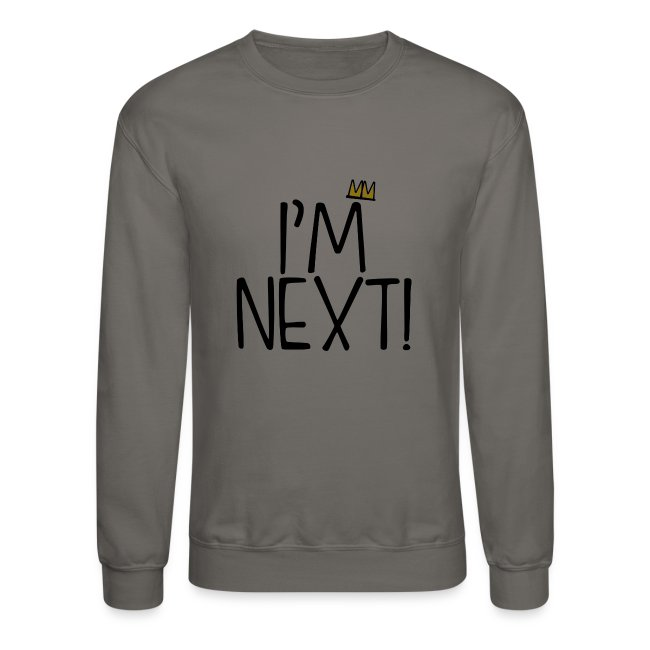 I'm Next Crown men sweatshirt