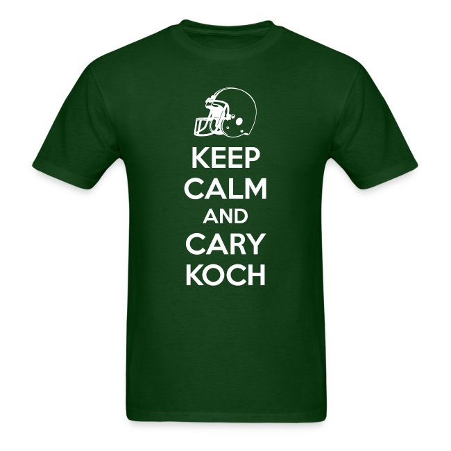 Keep Calm and Cary Koch (Male)