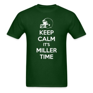 Keep Calm it's Miller Time (Male) - Men's T-Shirt