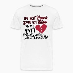 Be my anti valentine T-Shirts