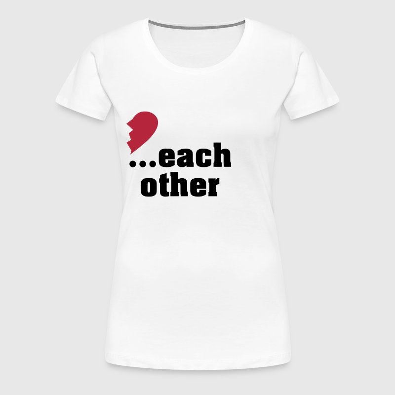 Made For Each Other: Made For Each Other - Partner Shirt T-Shirt
