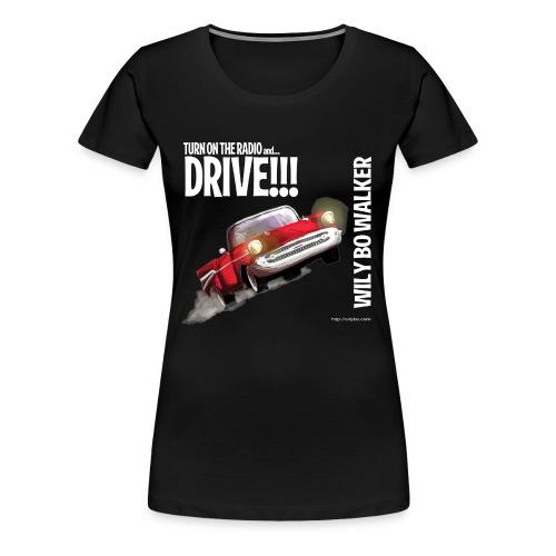 Drive Women's Premium Tee - Women's Premium T-Shirt