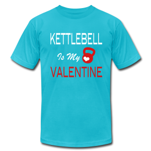 kettlebell is my valentine - funny T-Shirts - Men's T-Shirt by American Apparel