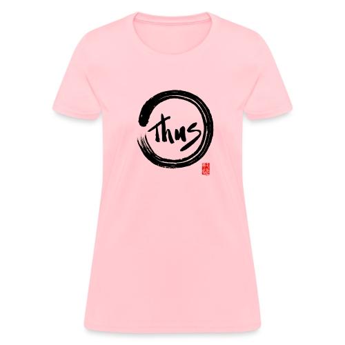 Women's Thus T-Shirt - Women's T-Shirt