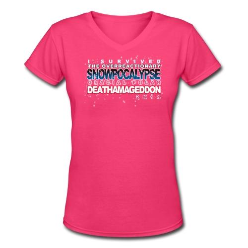 Overreactionary Snowpocalypse Glacial Polar Death - Women's V-Neck T-Shirt