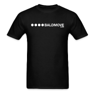 T-Shirts ~ Men's T-Shirt ~ Bald Move - White Logo
