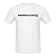T-Shirts ~ Men's T-Shirt ~ Bald Move - Black Logo