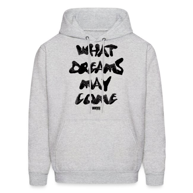 What Dreams May Come (Hoodie)
