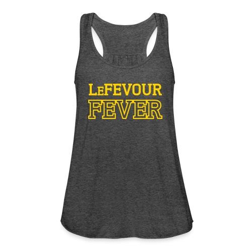 LeFevour Fever (Female) - Women's Flowy Tank Top by Bella
