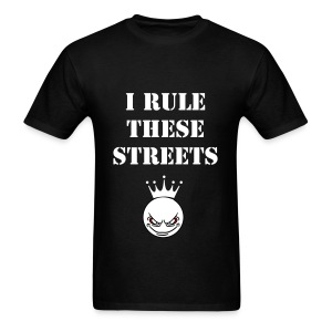 Rule these streets - Men's T-Shirt
