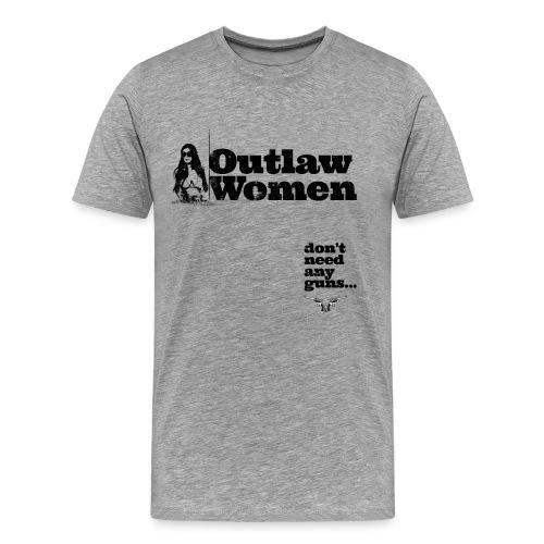 Outlaw Women T-Shirt - Men's Premium T-Shirt