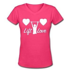 Lift Love Women's V-Neck - Women's V-Neck T-Shirt
