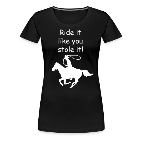 ride it- womens - Women's Premium T-Shirt