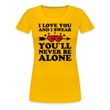 02 you'll never be alone Love Lovers Valentine Hea