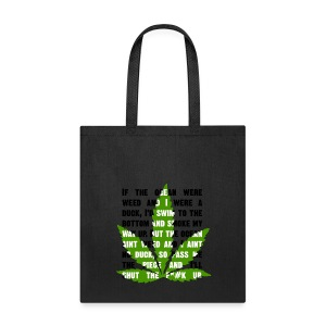 gotta be high to read it tote bag - Tote Bag