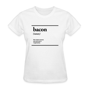 bacon - Women's T-Shirt