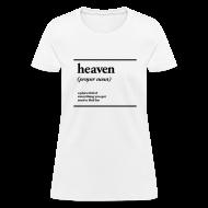 T-Shirts ~ Women's T-Shirt ~ heaven