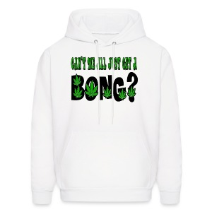 cant we all just get a bong hoodie - Men's Hoodie