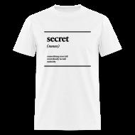 T-Shirts ~ Men's T-Shirt ~ secret