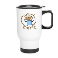 Mugs & Drinkware ~ Travel Mug ~ OMG COFFEE! Travel Mug