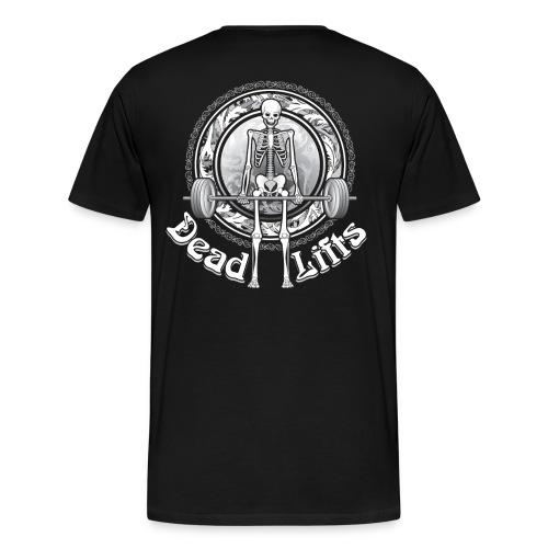 Dead Lifts Premium BACK - Men's Premium T-Shirt