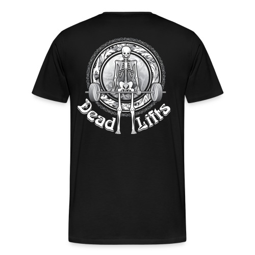 Dead Lifts Premium BACK - Men's Premium T-Shirt