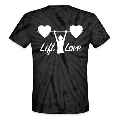 Lift Love Tie-Dye BACK - Unisex Tie Dye T-Shirt
