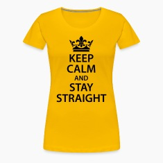 keep calm and stay straight symbol hetero Man Woma