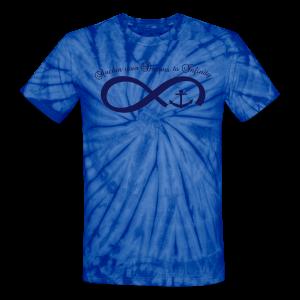 anchor your dreams  - Unisex Tie Dye T-Shirt