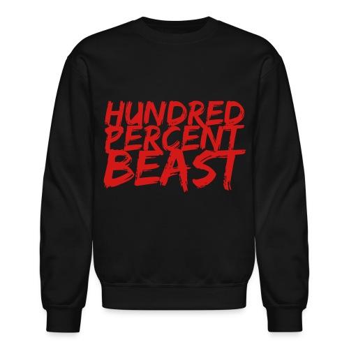 Hundred Percent Beast Crewneck - Crewneck Sweatshirt