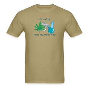 Thats why there is 420 - Mens Standard T-shirt - Men's T-Shirt