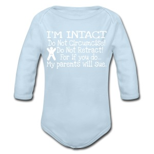 Do Not Circumcise, Do Not Retract...  - Long Sleeve Baby Bodysuit
