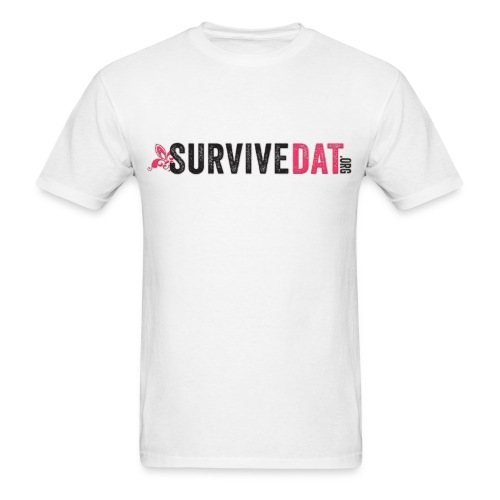 SurviveDAT for Men  - Men's T-Shirt