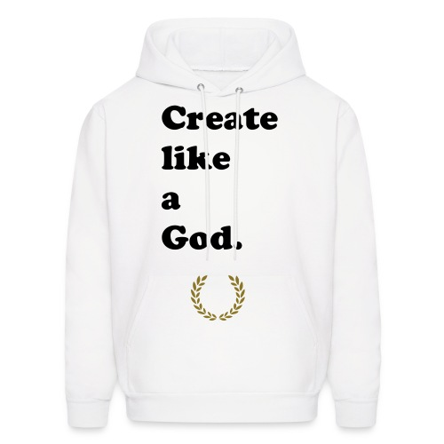 Create like a God.  - Men's Hoodie
