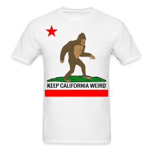 Keep California Weird - Bigfoot Edition - Men's T-Shirt